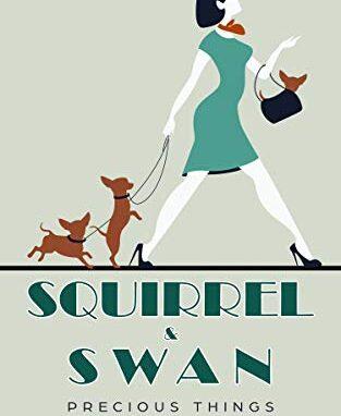 Squirrel & Swan Precious Things