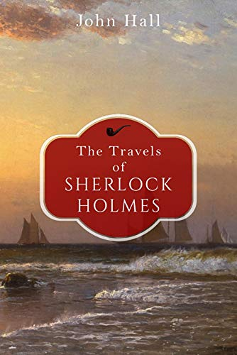 The Travels of Sherlock Holmes