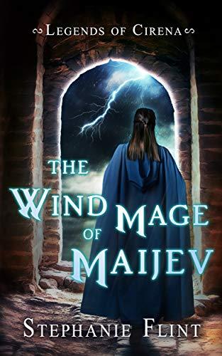 The Wind Mage of Maijev
